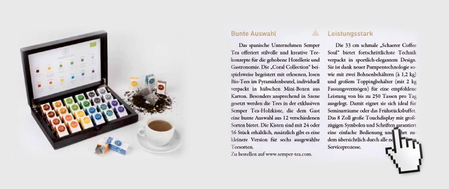Sehr treffend formuliert finden wir von Semper Tea und freuen uns über den Artikel über unsere Coral Collection in dem Magazin.