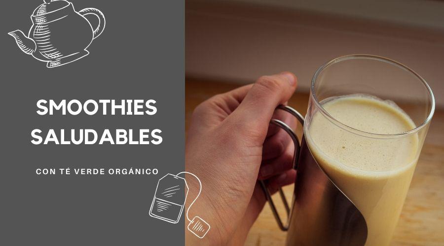 Recetas de Smoothies saludables con té verde. Empieza el día con energía