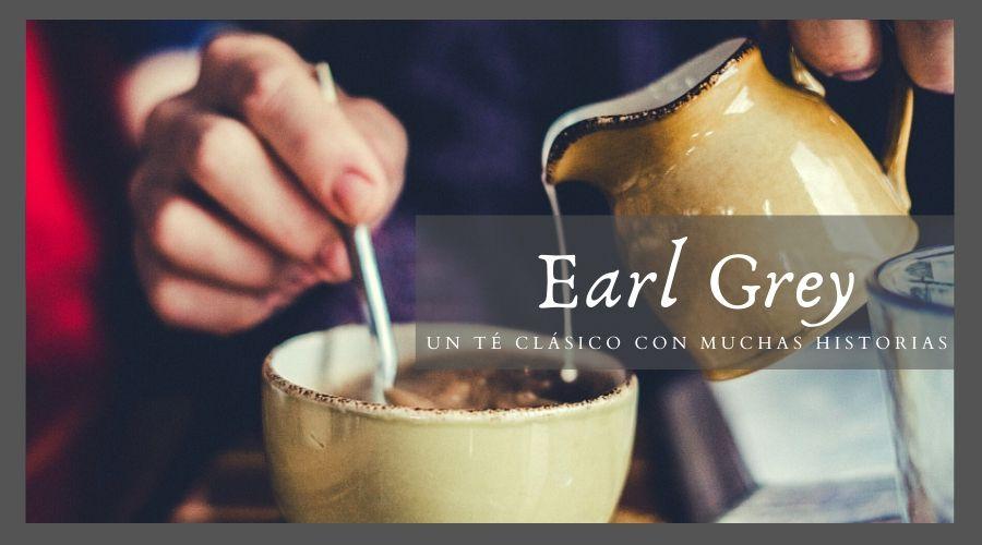 Earl grey, un té clásico con muchas historias