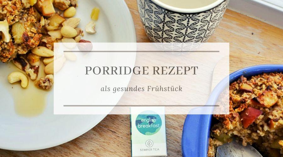 Haferflocken Rezepte - Gebackener Haferbrei mit English Breakfast Bio-Tee