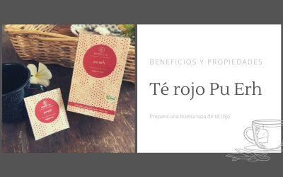 Té rojo Pu Erh ¿Conoces los principales beneficios y propiedades?