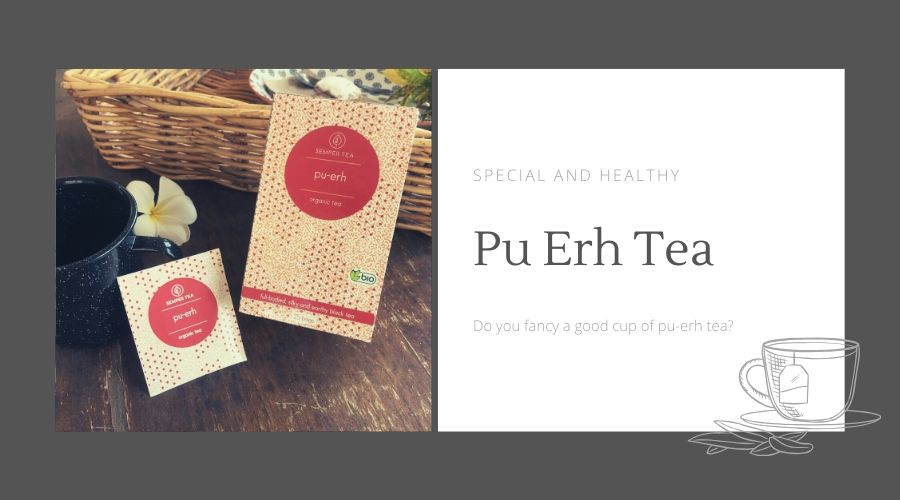 Pu-erh – What makes this tea so special and healthy?