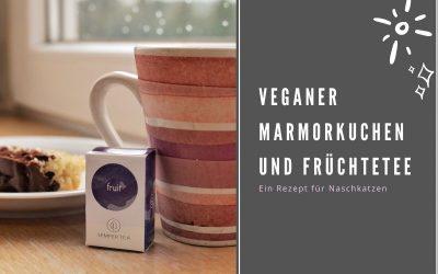 Veganer Marmorkuchen und Früchtetee | Ein Rezept für Naschkatzen