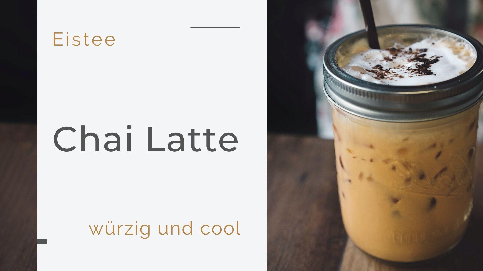 Biotee Chai Latte selbst gemacht