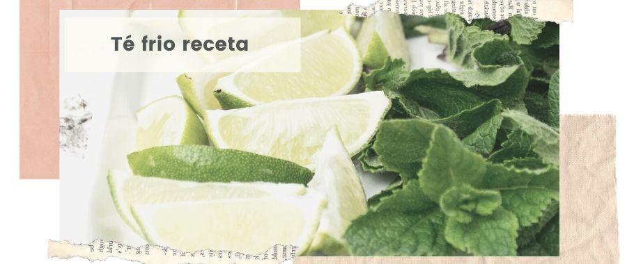 te verde con menta frio con miel te helado receta