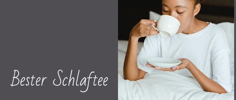 Tee zum Durchschlafen ohne Koffein