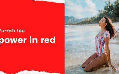 4 Amazing Health Benefits of Pu erh Tea – Power in red